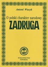 o-polski-charakter-narodowy-zadruga