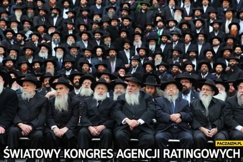 swiatowy-kongres-agencji-ratingowych-zydzi-zjazd-zydow