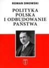 dmowski-_odbudowa-polski